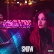 Snow Tha Product Nights (feat. W. Darling) / Get Down Low (feat. Ohana Bam)