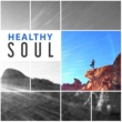 Zen Meditation Healthy Soul ‐ Music for Meditation, Morning Yoga, Reiki Sounds, Silence & Calmness, Peaceful Mind