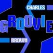 Charles Brown Groovie