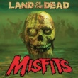 Misfits Land of the Dead (2009 single version)