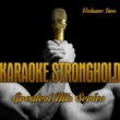 The Professionals Karaoke Stronghold - Greatest Hits Series, Vol. 2