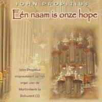 """John Propitius Psalm 100 vers 1 """"Juich, aarde, juicht alom den Heer"""""""