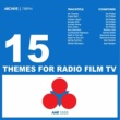 Group Forty-Orchestra Themes for Radio, Film, Tv Volume 15