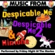 Friday Night At The Movies Music from Despicable Me, Despicable Me 2 & Minions
