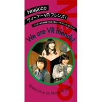 Negicco We are VR friends!