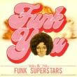 Ohio Players Funk You! '60s & '70s Funk Superstars