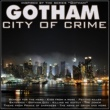 Various Artists/Pall Mall Jazz Band/Andrés Roca Gotham, City of Crime