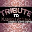 Star Serenade Tribute to Karen Souza