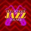 Relaxing Smooth Lounge Jazz Old School Jazz Lounge