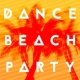 Dance Beach Party 2015 Heat This Up