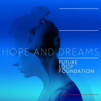 Future Loop Foundation Hope and Dreams