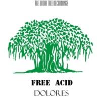Free Acid Dolores