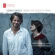 Daniel Rowland&Natacha Kudritskaya George Enescu: Works for Violin & Piano