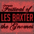 Les Baxter Festival of the Gnomes