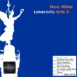 Marc Miller&Mm S*Wings Loveradio Arts 3