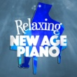Classical Music Radio,Classical New Age Piano Music&Concentration Music Ensemble Relaxing New Age Piano
