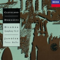 クリストフ・フォン・ドホナーニ/クリーヴランド管弦楽団 Dvorák: Symphony No. 6 / Janácek: Taras Bulba