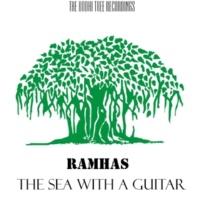 Ramhas The Sea With A Guitar