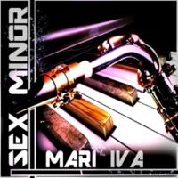 MARI IVA Sex Minor