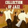 Various Artists Collection of Jazz