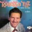 Roberto Faz y su Conjunto Saludos a Roberto Faz