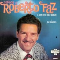 Roberto Faz y su Conjunto Escucha Mi Ritmo