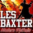 Les Baxter Modern Waltzes
