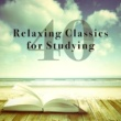 Camille Saint-Saëns,Gabriel Fauré&Maurice Ravel 40 Relaxing Classics for Studying
