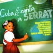 Various Artists Cuba Le Canta A Serrat