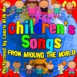 Learn With Me Children's Songs from Around the World