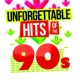 90s Unforgettable Hits,90's Groove Masters&90s Pop Can I Kick It?
