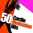 Various Artists 50 Cardio Motivation Hits