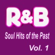 Various Artists R&B Soul Hits of the Past, Vol. 1