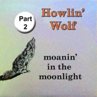 Howlin' Wolf So Glad