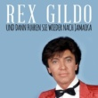 Rex Gildo Und dann fuhren sie wieder nach Jamaika