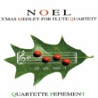 Quartette Pepiement NOEL