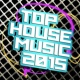 House Music 2016/Alex Buchanan On Top of the World