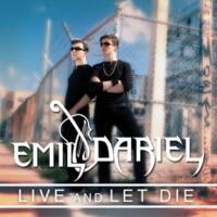 Emil & Dariel Live and Let Die