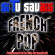 La fête du vendredi Si Tu Savais: French Pop