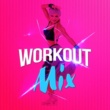Workout Mix Workout Mix