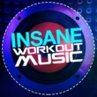 Workout Music Insane Workout Music