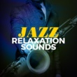 Pure Jazz Relaxation That's What You Get