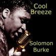 Solomon Burke Cool Breeze
