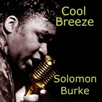 Solomon Burke We're Almost Home