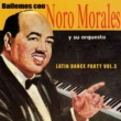 Nora Morales y su Orquesta Latin Dance Party Vol. 3
