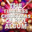 The Christmas Carol Players The Timeless Christmas Carol Album