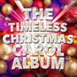 The Christmas Carol Players The Timeless Christmas Carol Album