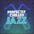 Chilled Jazz Lounge Lazy