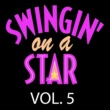 Various Artists Swingin' on a Star, Vol. 5