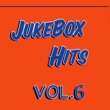 Various Artists Jukebox Hits, Vol. 6